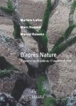 Galerie Deleuze-Rochetin: 'D'apres Nature'